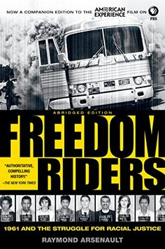 Freedom Riders: 1961 and the Struggle for Racial Justice ... https://www.amazon.com/dp/B004NIFQOU/ref=cm_sw_r_pi_dp_x_5Eguyb0V7BZTA
