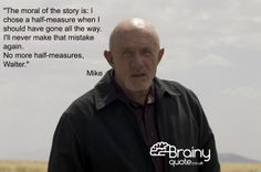 Breaking Bad - Mike quote
