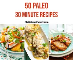 50 of the Best 30 Minute Paleo Recipes