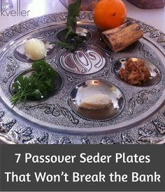 7 beautiful inexpensive seder plates for your Passover table.
