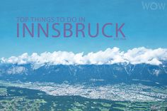 Innsbruck is famous for being a world renowned center for winter sports.. It is a city of medieval castles, churches and modern architecture surrounded by stunning mountains scenery. Start with our list of the Top 10 Things To Do In Innsbruck.