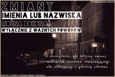 Kiedy można zmienić imię lub nazwisko. Radzi adwokat Grzegorz Sarzyński z Tarnobrzega www.adwokat-sarzynski.pl Sandomierz Stalowa Wola Nisko Mielec Nowa Dęba tel. 662742432
