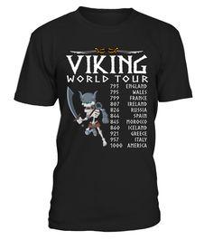 Viking world tour -t-shirt  #gift #idea #shirt #image #funnyshirt #bestfriend #batmann #supper # hot