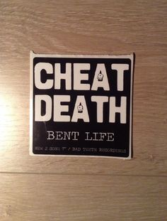 Bent life #bentlife #cheatdeath