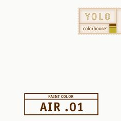 YOLO Colorhouse AIR .01:  A solid warm white – if you're looking for a white, AIR .01 is versatile, warm and neutral.   A good ceiling color with lighter hues, also an easy choice for a clean trim color. $35.95