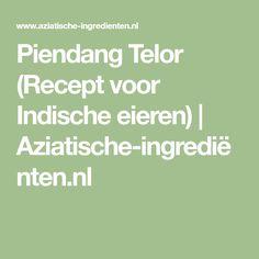Piendang Telor (Recept voor Indische eieren) | Aziatische-ingrediënten.nl