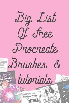 Big list of free Procreate brushes and tutorials