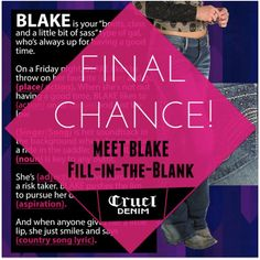* Today's the Day! *   It's your final chance to enter to win Cruel's MEET BLAKE Fill-in-the-Blank Contest! We'll announce the winners tomorrow. Thanks to everyone who's entered so far.