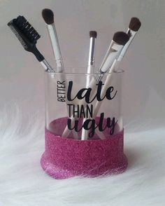 Better Late than Ugly Make Up Brush Holder
