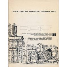 Design Guidelines for Creating Defensible Space, Oscar Newman, 1972