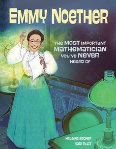 Theoretical Physics, Physics And Mathematics, Book Club Books, New Books, Children's Books, Emmy Noether, Physics World, Character Education Lessons, Physics Concepts