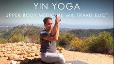 "30min. Yin Yoga ""Upper Body Medicine"" with Travis Eliot - YouTube Soul Meaning, Yoga Journal, Yoga Teacher Training, Yin Yoga, World Music, Yoga Flow, Upper Body, Yoga Fitness, Medicine"