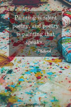 Painting and poetry are companions in the world of truth and beauty.  #pspoets #poetry #painting #abstract #quotes #wordstoliveby