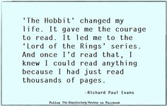 Quotable - Richard Paul Evans I have seen this happen with Harry Potter, Hugo Cabret, etc. Richard Paul Evans, Hugo Cabret, Famous Author Quotes, Just Ink, Literary Quotes, Change My Life, The Hobbit, Book Quotes, Book Worms
