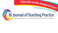 Ad for the IB Journal of Teaching Practice - done with  the International Baccalaureate