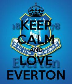 Keep Calm And Love Everton