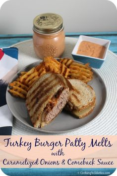 Turkey Burger Patty Melts with Caramelized Onions and Comeback Sauce | Cooking In Stilettos  http://cookinginstilettos.com/turkey-burger-patty-melts-with-caramelized-onions-and-comeback-sauce-perfect-for-the-grill/