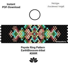 DETAILS: EarthBlossom-tribal #200R Peyote ring pattern - The ring-length is adjustable. Size: 1,75 cm x 6,55 cm / 0.69 x 2.58 - odd count Beads: Miyuki Delica 11/0 PREVIOUS KNOWLEDGE: Peyote stitch The pattern does not include instructions for how to do the peyote stitch! DOWNLOAD