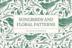 Songbirds and Floral patterns by Piñata on @creativemarket