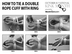 Bondage Basics - How To Tie A Double Rope Cuff With Ring  National Kink Month continues with another easy rope bondage tutorial that lets you  tie a person's hands or wrists together. Once your partner is bound, you can choose to secure them to a bed post or chair arm or leave them free to struggle for your amusement! For detailed instructions visit our blog.  More kinky tips, tricks, and treats are coming all month long from your pervy pals at Stockroom!