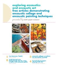 Learn Encaustic Techniques with Our New Free eBook - Cloth Paper Scissors Today - Cloth Paper Scissors