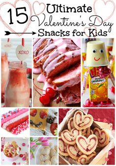 15 Ultimate Valentine's Day Snacks for you and your kids to make!