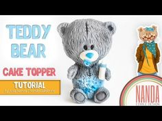 "Fondant Teddy Bear ""me to you"" cake topper tutorial (Мишка Тедди фигурка из мастики) - YouTube"