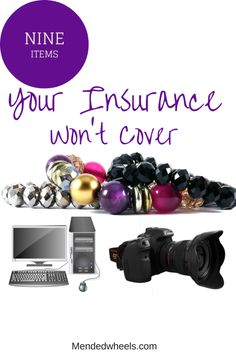 You bought a homeowners or renters policy, so everything is covered right? WRONG! Here are 9 things your insurance doesn't cover! Oh, and how to get them covered too!!!