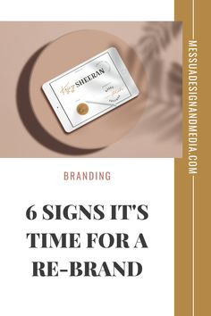 your logo IS NOT your brand, 6 Signs it's time for a re-brand. #rebrandingsmallbusiness #rebrandingsmallbusinessquotes