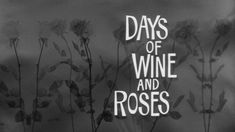 days of wine and roses movie | Days of Wine and Roses (1962) | Blake Edwards | Jack Lemmon Lee Remick