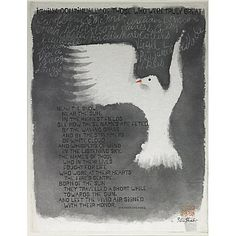 """[...] Born of the sun they traveled a short while towards the sun,/And left the vivid air signed with their honor."" From Stephen Spender's poem ""I think continually on those who were truly great."" Illustrated by Ben Shahn."