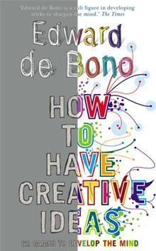 """Read """"How to Have Creative Ideas 62 exercises to develop the mind"""" by Edward de Bono available from Rakuten Kobo. Everybody wants to be creative. Creativity makes life more fun, more interesting and more full of achievement, but too m. Creative Thinking Skills, Lateral Thinking, Education Quotes, Drama Education, Gifted Education, Teacher Quotes, Educational Technology, Preschool Activities, Mindfulness"""
