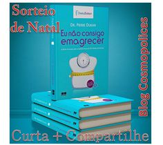 Cosmopolices: Sorteio Livro Dieta Dukan