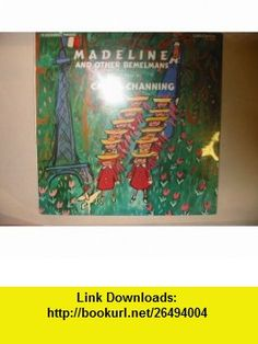 Madeline and Other Bemelmans Audio (9781559946544) Ludwig Bemelmans, Carol Channing , ISBN-10: 1559946547  , ISBN-13: 978-1559946544 ,  , tutorials , pdf , ebook , torrent , downloads , rapidshare , filesonic , hotfile , megaupload , fileserve