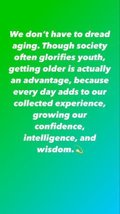 We don't have to dread aging. Though society often glorifies youth, getting older is actually an advantage, because every day adds to our collected experience, growing our confidence, intelligence, and wisdom.💫 #awakenedmind #lightworker #wisdom #lightbodyactivation #reflection #philosophy #worklifebalance #lifebalance #todayspost #metaphysical #aging Phoenix Real Estate, Phoenix Homes, Tomorrow Is A New Day, Spiritual Gifts, Work Life Balance, Condos For Sale, Getting Old, Philosophy, Reflection