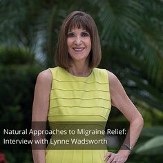 Recently I had the privilege of interviewing Lynne Wadsworth of Holistic Health & Wellness, LLC, a fellow health coach and former migraine sufferer. Her passion is helping women reach their full potential by living a healthy, balanced lifestyle. She is also an expert on natural remedies for migraine headaches, which is why I asked her to speak with us today. After checking out our interview, feel free to offer your feedback in the comments section below. Happy listening!