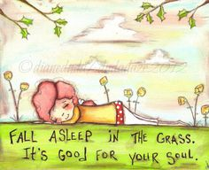 Orignal Folk Art Painting  Asleep in the Grass by DUDADAZE on Etsy   Artwork and words ©dianeduda/dudadaze