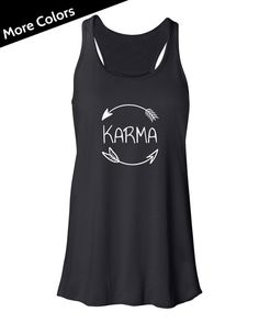 Karma Shirt Karma Tank Top Funny Yoga Tank Arrow by JoyandChaos