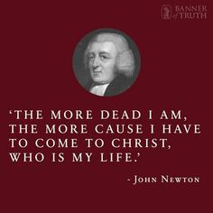 John Newton  (1725-1807) Evangelical divine and hymn writer. Was an English sailor, in the Royal Navy for a period, and later a captain of slave ships. He became ordained as an evangelical Anglican cleric, served Olney, Buckinghamshire for two decades, and also wrote hymns, known for Amazing Grace and Glorious Things of Thee are Spoken.
