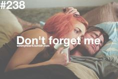 I know I can never forget you