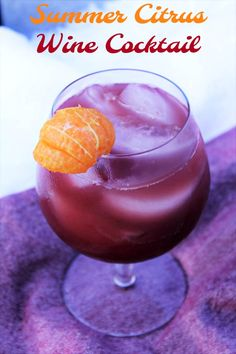 Celebrate Summer with this Summer Citrus Wine Cocktail. Your favorite wine and a taste of citrus make this a refreshing Summer Wine Cocktail! Sangria Recipes, Drinks Alcohol Recipes, Yummy Drinks, Cocktail Recipes, Wine Recipes, Cocktail Food, Margarita Recipes, Refreshing Summer Cocktails, Wine Cocktails