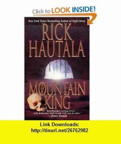 The Mountain King (9780843948875) Rick Hautala , ISBN-10: 0843948876  , ISBN-13: 978-0843948875 ,  , tutorials , pdf , ebook , torrent , downloads , rapidshare , filesonic , hotfile , megaupload , fileserve