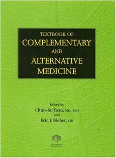 Textbook of Complementary and Alternative Medicine: Chun-Su Yuan, Eric J. Bieber: 9781842141342: Amazon.com: Books