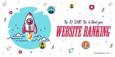 Learn how to improve your website rankings through SMO. For additional SMO insight, check out top tips on how to boost your website ranking in SERPs