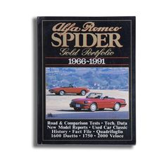 This is a book of road & comparison tests, technical data and new model reports.  Models included are 1600 Spider, 1600 Duetto, 1600 GTV, 1750 and 2000 Veloce.