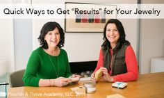 "Quick Ways to Get ""Results"" for Your Jewelry Business from Flourish and Thrive Academy.  #jewelrybusiness"