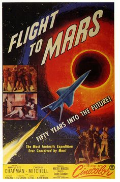 "1951 ""Flight To Mars"" starring Marguerite Chapman, science-fiction movie poster."