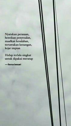 Quotes Indonesia Fiersa Besari Ideas For 2019 Quotes Rindu, Story Quotes, Author Quotes, Nature Quotes, Lyric Quotes, Mood Quotes, Happy Quotes, Random Quotes, Portrait Quotes
