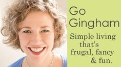 Sara writes about simple frugal living.  Like me!