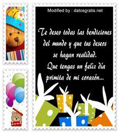 mensajes de texto de cumpleaños para mi primo,palabras de cumpleaños para mi primo: http://www.datosgratis.net/las-mejores-frases-para-mi-prima-por-su-cumpleanos/